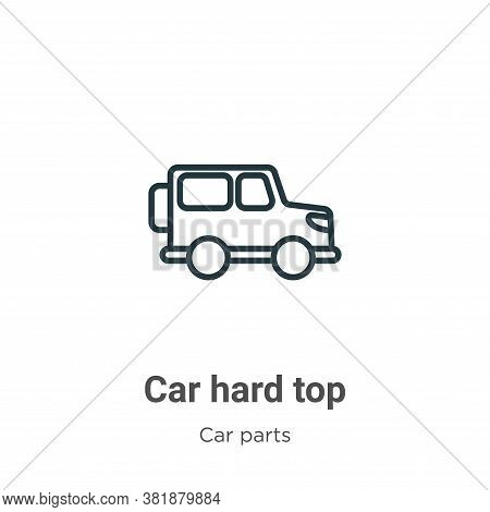 Car hard top icon isolated on white background from car parts collection. Car hard top icon trendy a