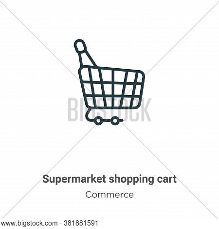 Supermarket shopping cart icon isolated on white background from commerce collection. Supermarket sh