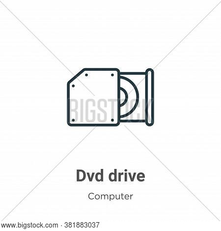 Dvd drive icon isolated on white background from computer collection. Dvd drive icon trendy and mode