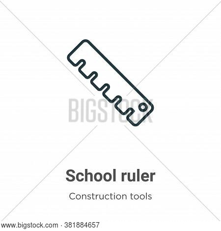 School ruler icon isolated on white background from tools collection. School ruler icon trendy and m