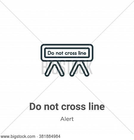 Do not cross line icon isolated on white background from alert collection. Do not cross line icon tr