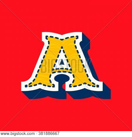 Letter A Sports Team Logo In Tackle Twill Style. Embroidered Serif Font For University Uniform, Base