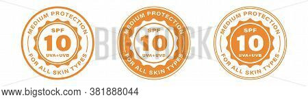 Spf 10 Sun Protection, Uva And Uvb Vector Icons. Spf 10 Medium Uv Protection Skin Lotion And Cream P