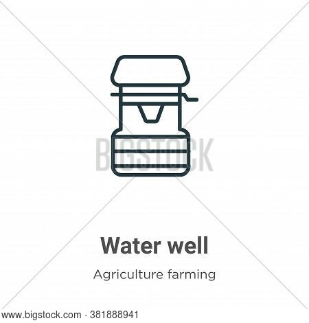 Water well icon isolated on white background from agriculture farming and gardening collection. Wate