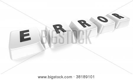 Error Written In Black On White Computer Keys. 3D Illustration. Isolated Background.