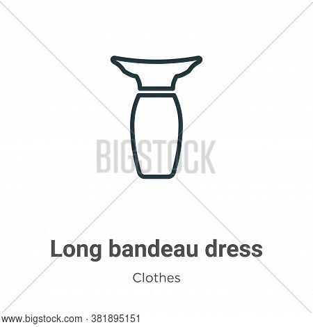 Long bandeau dress icon isolated on white background from clothes collection. Long bandeau dress ico