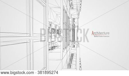 Architecture Line Background. Building Construction Sketch Vector Abstract. Modern City 3d Project.