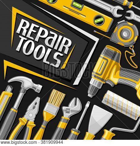 Vector Poster For Repair Tools, Square Decorative Sign Board With Illustration Of Various Profession