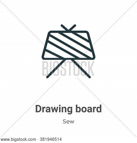 Drawing board icon isolated on white background from sew collection. Drawing board icon trendy and m