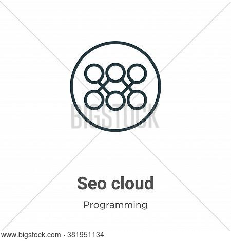 Seo cloud icon isolated on white background from seo collection. Seo cloud icon trendy and modern Se