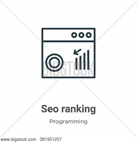 Seo ranking icon isolated on white background from seo collection. Seo ranking icon trendy and moder