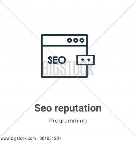 Seo reputation icon isolated on white background from seo collection. Seo reputation icon trendy and