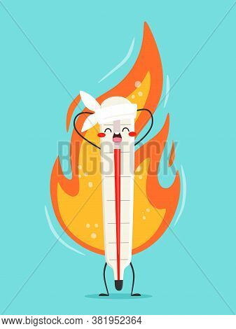 High Temperature Medical Thermometer. Cartoon Character In Alarm, Fever, Illness. Vector Illustratio