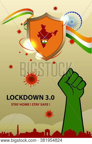 Lockdown 3.0 Extended Lockdown. Stay Home Stay Safe. New Lockdown Divided Into Green Orange And Red