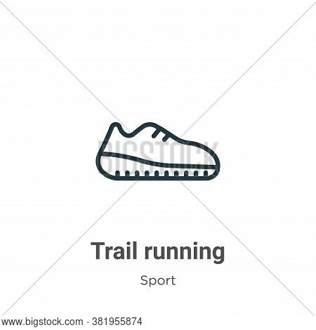 Trail running icon isolated on white background from sport collection. Trail running icon trendy and