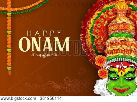 Illustration Of Colorful Kathakali Dancer On Background For Happy Onam Festival Of South India Keral