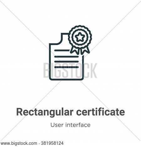 Rectangular certificate icon isolated on white background from user interface collection. Rectangula