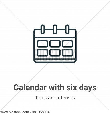 Calendar with six days icon isolated on white background from tools and utensils collection. Calenda