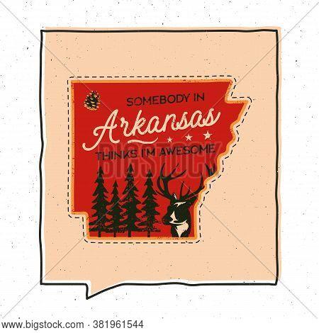 Vintage Adventure Arizona Badge Illustration Design. Outdoor Us State Emblem With Forest, Deer And T