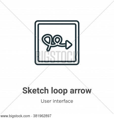 Sketch loop arrow icon isolated on white background from user interface collection. Sketch loop arro
