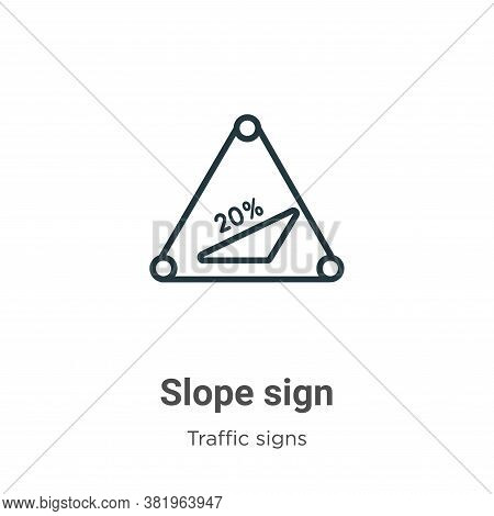 Slope sign icon isolated on white background from traffic signs collection. Slope sign icon trendy a
