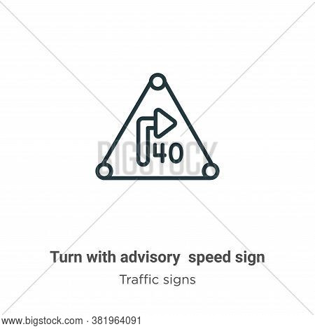 Turn with advisory speed sign icon isolated on white background from traffic signs collection. Turn