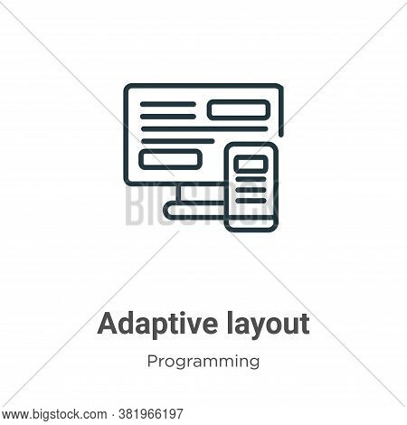Adaptive layout icon isolated on white background from programming collection. Adaptive layout icon