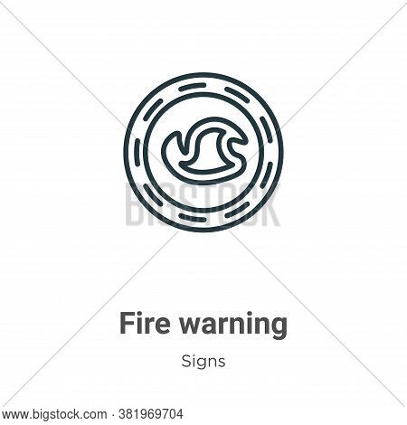 Fire warning icon isolated on white background from signs collection. Fire warning icon trendy and m