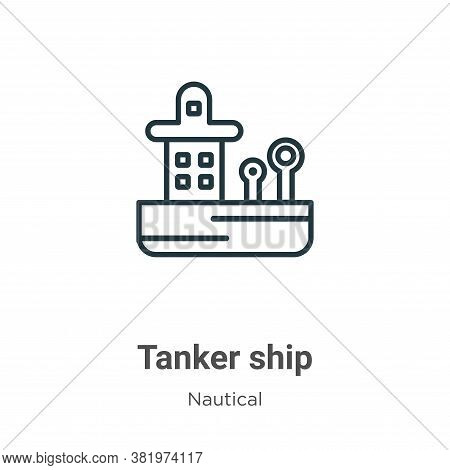 Tanker ship icon isolated on white background from nautical collection. Tanker ship icon trendy and
