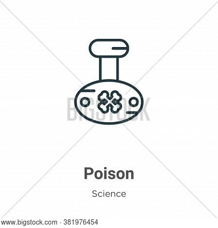 Poison icon isolated on white background from science collection. Poison icon trendy and modern Pois