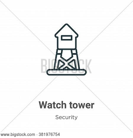 Watch tower icon isolated on white background from security collection. Watch tower icon trendy and