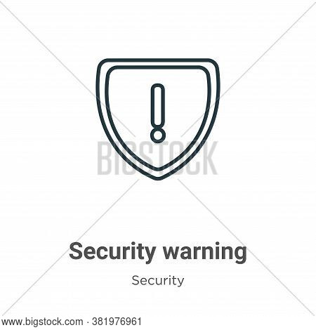 Security warning icon isolated on white background from security collection. Security warning icon t
