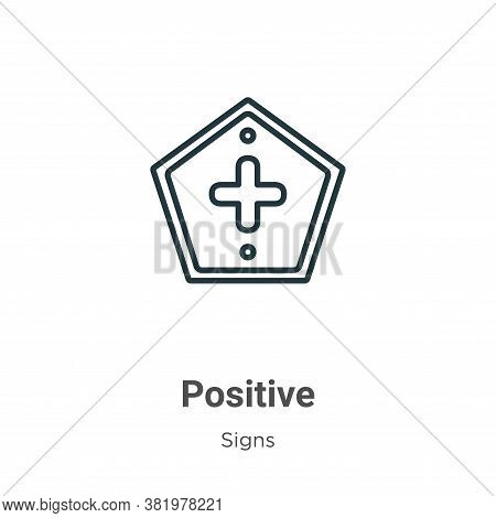 Positive icon isolated on white background from signs collection. Positive icon trendy and modern Po