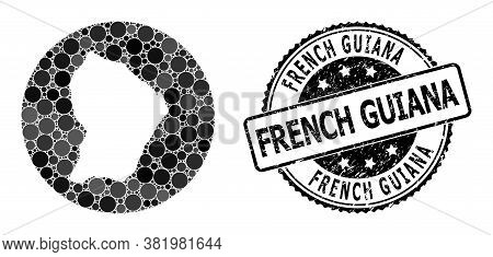 Vector Mosaic Map Of French Guiana With Round Blots, And Gray Grunge Seal Stamp. Stencil Round Map O