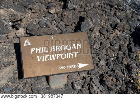 Bend, Oregon - August 3, 2020: Sign For The Phil Brogan Viewpoint At Lava Lands Newberry Volcano Nat