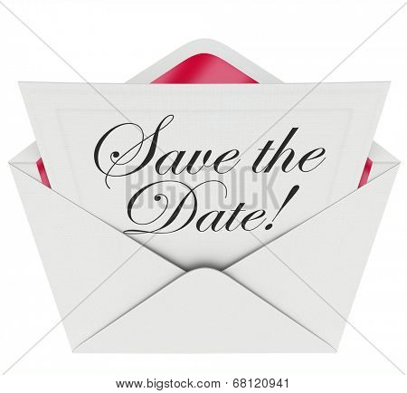 Save the Date words on an invitation or message note in an open envelope event, party