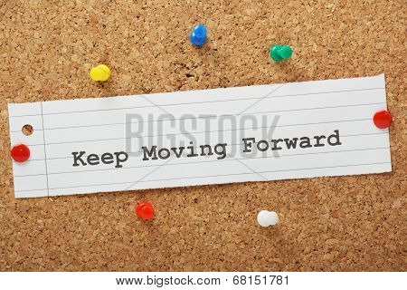 Keep Moving Forward
