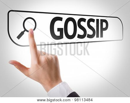Gossip written in search bar on virtual screen