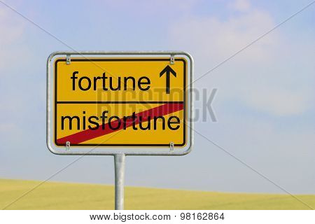Sign Misfortune Fortune