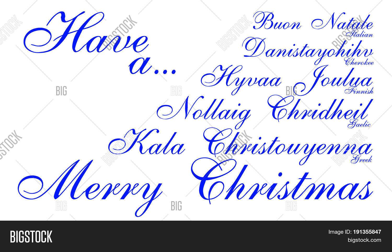 merry christmas in english greek finnish gallic cherokee italian - Merry Christmas In Greek