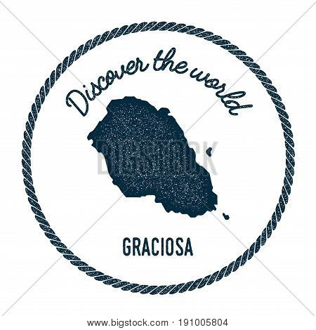Graciosa Map In Vintage Discover The World Insignia. Hipster Style Nautical Postage Stamp, With Roun