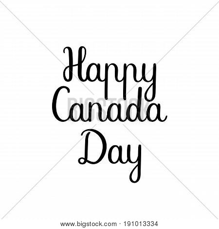 Happy Canada Day handwritten card. Ink illustration. Modern brush calligraphy. Isolated on white background.