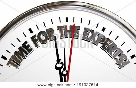 Time for the Experts Clock Words 3d Illustration