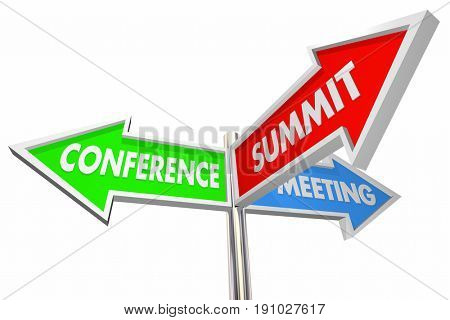 Conference Summit Meeting Words Arrow Signs 3d Illustration