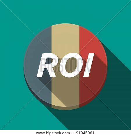 Long Shadow  Round Button With    The Return Of Investment Acronym Roi