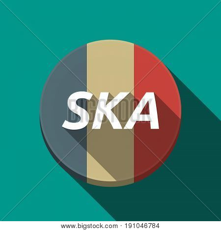 Long Shadow  Round Button With    The Text Ska