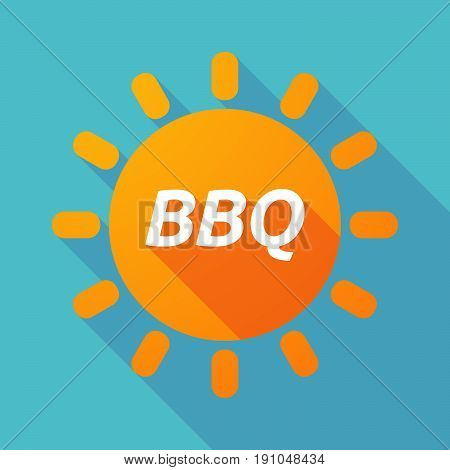 Long Shadow Sun With    The Text Bbq