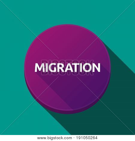 Long Shadow Button With  The Text Migration