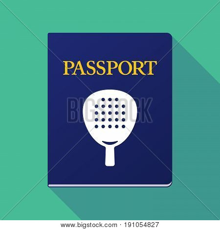Long Shadow Passport With  A Paddle Racket