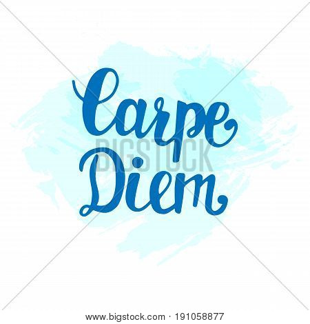 Carpe Diem. Inspirational hand lettering on digital watercolor background. Seize the day in latin